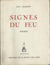 GUY DURAND : SIGNES DU FEU / POEMES_ CONFLUENCES_EDITIONS DE LA REVUE DES ALPES