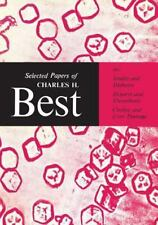 Heritage: Selected Papers of Charles H. Best by Charles Best (2014, Paperback)