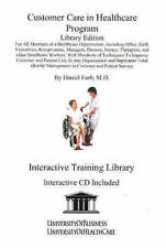 Customer Care in Healthcare Program Library Edition: For All Members of a Health