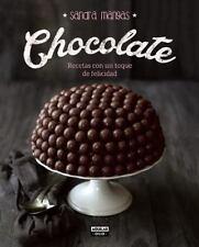 CHOCOLATE : RECETAS CON UN TOQUE DE FELICIDAD by Sandra Mangas (2016, Paperback)