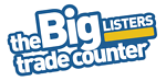 The BIG Listers Trade Counter