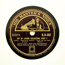 "LOUIS LEVY & HIS ORCHESTRA ""Joy Of Living - Selection"" (E+) HMV BD-582 [78 RPM]"