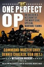 One Perfect Op: Insider's Account Navy SEAL Special Warfare by Kevin Dockery NEW