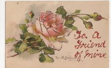 C. Klein, Flowers, To A Friend of Mine Applique Ettlinger Postcard, B269