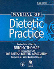 Manual of Dietetic Practice, Good Condition Book, Briony Thomas, ISBN 9780632055