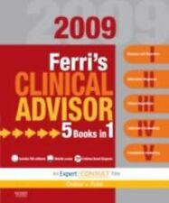 Ferri's Clinical Advisor 2009: 5 Books in 1: Expert Consult: Online and Print