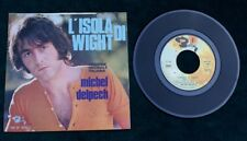 "Michel Delpech  L'Isola Di Wight/Wight Is Wight (Inst.)  7"" 45 Pix sleeve record"