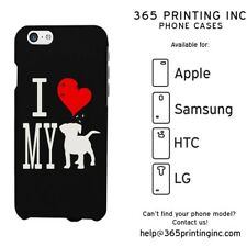 I Love My Dog Black Phone Case for iphone 4-6P, Galaxy S4-6, Note 4 LG3, M8