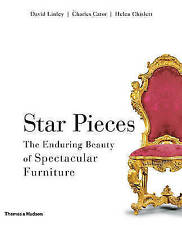 STAR PIECES: THE ENDURING BEAUTY OF SPECTACULAR FURNITURE., Linley, David & Char