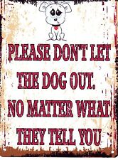 PLEASE DON'T LET THE DOG OUT METAL SIGN RETRO VINTAGE STYLE SMALL