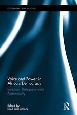 Voice and Power in Africa's Democracy: Institutions, Participation and Accountab