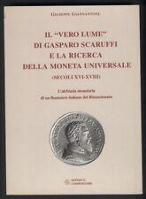 Giannantonj - Il vero lume di Gasparo Scaruffi -Finanza Numismatica Rinascimento
