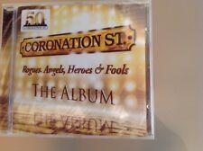 CORONATION STREET CD - THE ALBUM - ROGUES, ANGELS, HEROES & FOOLS - BRAND NEW
