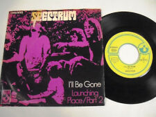 SPECTRUM  I'll Be Gone 7""