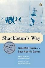 Shackleton's Way: Leadership Lessons from the Great Antarctic Explorer-ExLibrary