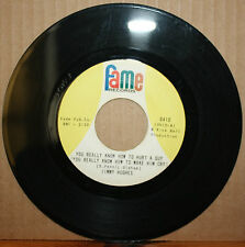 JIMMY HUGHES You Really Know How LOVING PHYSICIAN Northern Soul 45 on FAME 6410