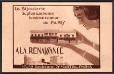 Bijouterie. Horlogerie. A la Renaissance. Boulevard Saint-Martin. Paris