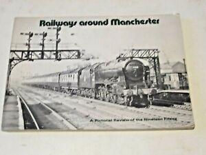 RAILWAYS AROUND MANCHESTER 1950s