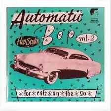 AUTOMATIC BOP VOL 2 - FANTASTIC COMPILATION 50s/60s ROCKABILLY & ROCK & ROLL CD
