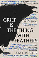 Grief is the Thing with Feathers-ExLibrary