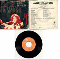 ALBERT HAMMOND ECHAME A MI LA CULPA+WHEN THE STARFIELDS  EPIC 4159 PORTUGAL
