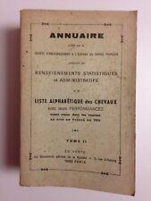 RARE ANNUAIRE SOCIETE D'ENCOURAGEMENT A L'ELEVAGE DU CHEVAL FRANCAIS 1972 TOME 2