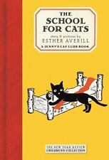 School for Cats by Esther Averill c2005, Hardcover, NEW, N.Y. Review of Books
