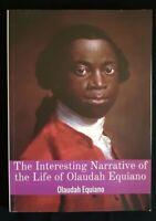 The Interesting Narrative of the Life of Olaudah Equiano: Gustavus Vassa, (EN)