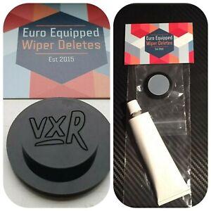VXR Wiper Delete Bung Gloss Grommet Mk5 Mkv Astra H Vauxhall Opel Dewiper