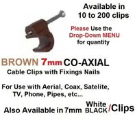 BROWN 7mm COAXIAL CABLE CLIPS WITH FIXING NAILS AERIAL COAX SATELLITE TV PHONE