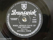 78rpm MITCHELL TOROK when mexico gave up the rhumba / i wish i was a little bit