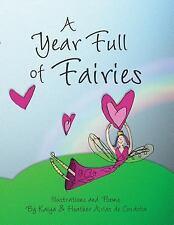A Year Full of Fairies by Kaiya Arias de Cordoba and Heather Arias De Cordoba...