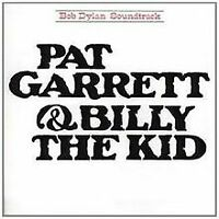 Pat Garrett & Billy the Kid von Dylan,Bob | CD | Zustand gut
