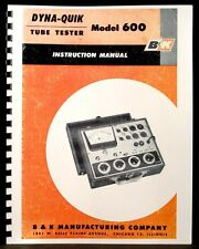 B&K DYNA-QUIK 600 Tube Tester Manual with Tube Data and part list & schematic