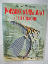 """Marcel Bourgeois """"Poissons d'ornement d'eau Chaude"""" /Editions Bornemann 1967"""