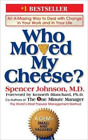 Who Moved My Cheese by Johnson, Spencer <br/> by Johnson, Spencer | HC | LikeNew
