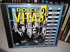 LA DOLCE VITA 3 RARO CD 1992 GAZEBO GARY LOW VALERIE DORE DEN HARROW LA BIONDA
