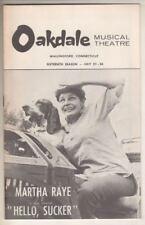 "Martha Raye   ""Hello, Sucker""   Playbill    1969    Oakdale Musical Theatre"