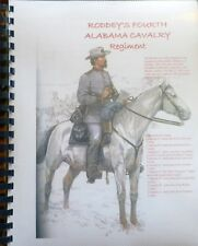 Civil War History of the 4th Alabama (Roddey's Cavalry) Regiment