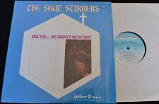 BLACK GOSPEL The Soul Stirrers Soul's In but Gospel's Out of Sight CHECKER 10056