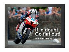 Michael Dunlop 1 Irish Professional Motorcycle Racer Legend Quote Poster Photo