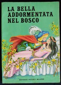 La Bella Addormentata nel Bosco ill. ANNA FRANZONI EDITRICE PICCOLI Milano libro