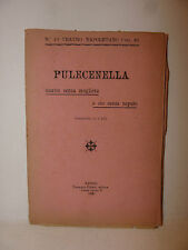 Teatro Opera Napoli, Pulecenella marito senza mugliera e zio senza nepute 1908