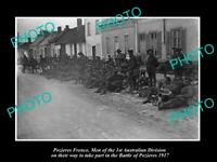 OLD POSTCARD SIZE PHOTO POZIERES FRANCE, AUSTRALIAN 1st DIVISION TROOPS c1917