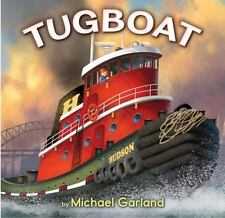 Tugboat: By Garland, Michael Garland, Michael