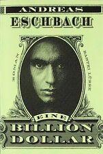 Eine Billion Dollar: Roman von Eschbach, Andreas   Buch   Zustand gut