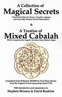 Collection of Magical Secrets & a Treatise of Mixed Cabalah, Paperback by Ski...