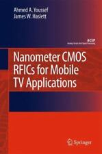 Nanometer CMOS RFICs for Mobile TV Applications by Ahmed A. Youssef and James...