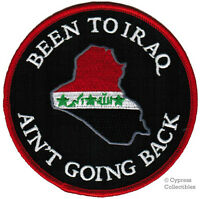 BEEN TO IRAQ AIN'T GOING BACK - MILITARY PATCH GULF WAR IRON-ON EMBROIDERED new
