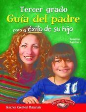 GUFA DEL PADRE PARA EL TXITO DE SU HIJO, TERCER GRADO - BARCHERS, SUZANNE